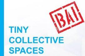 Tiny Collective Spaces – 24-uurs ontwerpwedstrijd