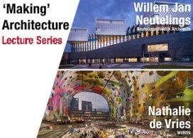 Agendatip: 'Making' Architecture lezingserie