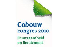 Cobouw congres 2010 – Duurzaamheid en rendement