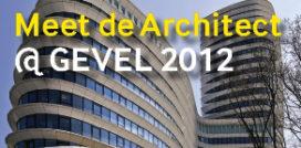 Meet de Architect op GEVEL 2012
