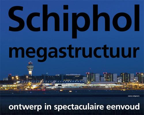 Schiphol Megastructuur - IM Koos Bosma
