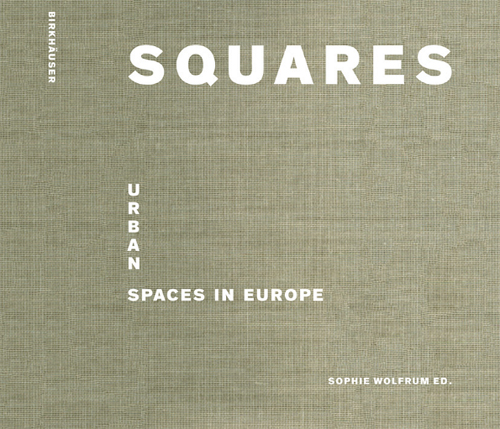 Omslag 'Squares – urban spaces in Europe'