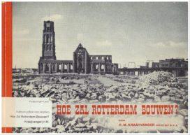 Blog – Comfort zit niet in het DNA van Rotterdam
