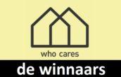 Winnaars Who Cares prijsvraag bekend gemaakt