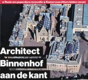 Blog – Renovatie Binnenhof – politiek zeker, graag ook publiek