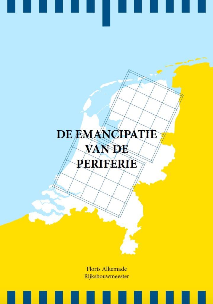 Essay 'De emancipatie van de periferie' door Rijksbouwmeester Floris Alkemade