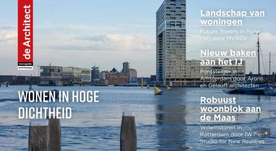 Zojuist verschenen: de Architect Monografie Architectuur – Wonen in hoge dichtheid