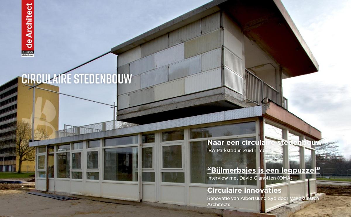 Zojuist verschenen: de Architect Monografie Stedenbouw – Circulaire stedenbouw